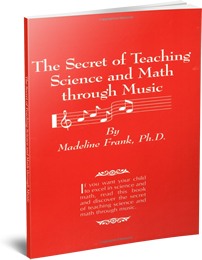 The Secret of Teaching Science and Math through Music